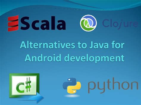 java for android alternatives to java for android development