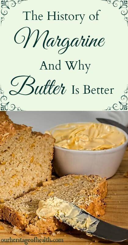why butter is better than margarine the history of margarine and why butter is better our