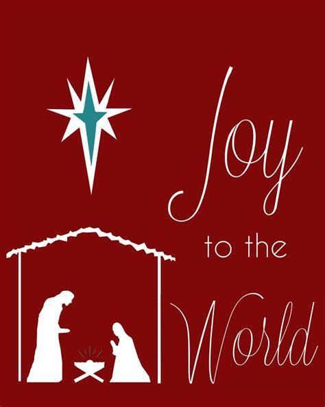 printable version of joy to the world joy to the world printable christmas ideas pinterest