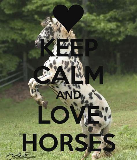 imagenes de keep calm and love horses keep calm and love horses poster amy keep calm o matic