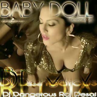 remix song 2014 baby doll remix dj dangerous raj desai remix song