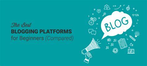 blogging platforms  beginners compared