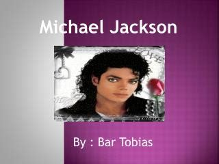 michael jackson birth date ppt theories of personality michael jackson powerpoint