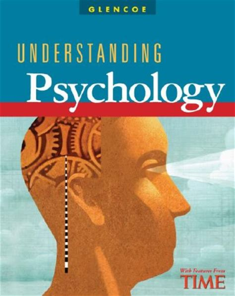 Understanding Psychology what i found out glencoe understanding psychology