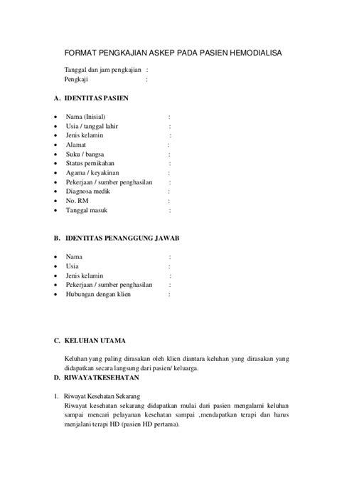 Format Askep Hemodialisa | format pengkajian askep pada pasien hemodialisa