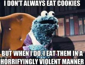 Cookie Meme - cookies om nom nom