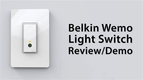 review belkin wemo light switch demo and overview