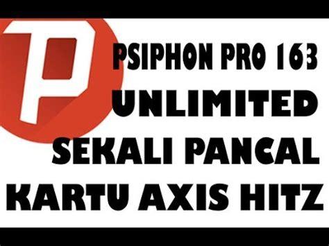 setting pisphon kartu as psiphon pro 163 unlimited sekali pancal gak perlu setting