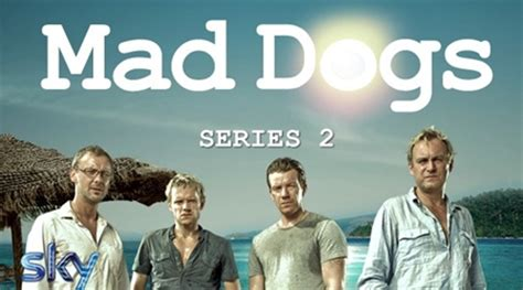mad dogs season 2 mad dogs season 2 episode 3 watchwhere co uk