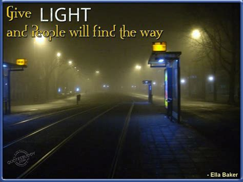 Inspirational Quotes About Light Quotesgram Quotes About Lights