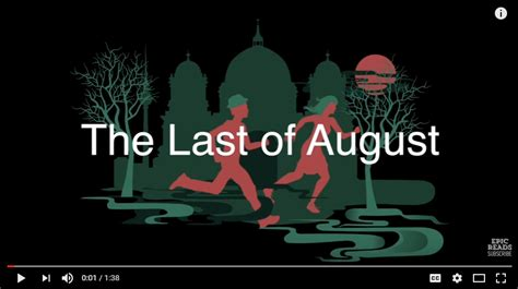 Book Trailer Thursday The Last Of August The Booklist