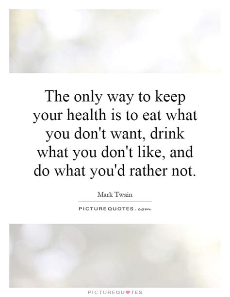 Detox Where You Dont Wat by The Only Way To Keep Your Health Is To Eat What You Don T