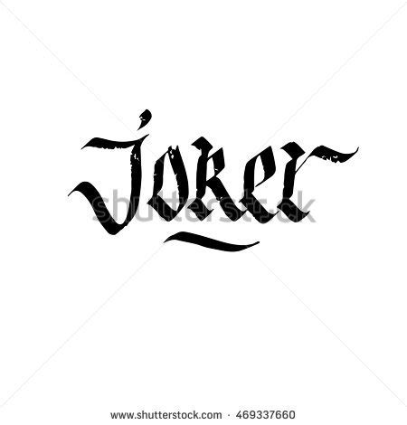 joker tattoo writing joker stock photos royalty free images vectors