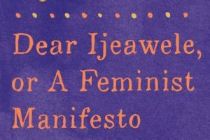 dear ijeawele or a too fat too too loud the rise and reign of the unruly woman by anne helen petersen in
