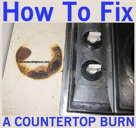 how to fix and remove laminate countertop burns and