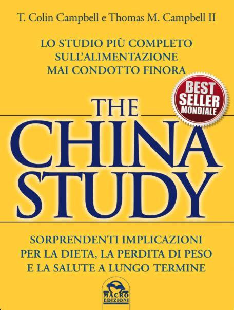 libro sull alimentazione the china study l autore colin cbell il 16 novembre