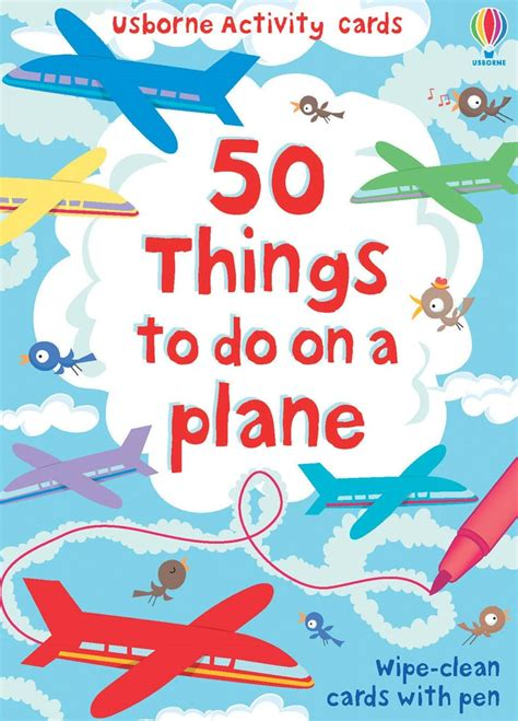 50 Things To Do With A Book 50 things to do on a plane at usborne books at home