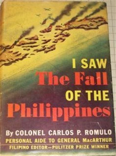fall of books i saw the fall of the philippines by carlos p romulo