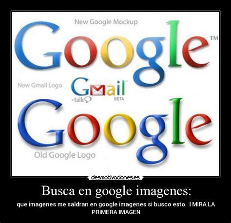 google imagenes busca busca en google imagenes desmotivaciones