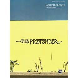 the pretender play books alfred jackson browne the pretender piano vocals