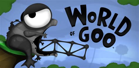 What To Do About The Goo by World Of Goo Appstore For Android