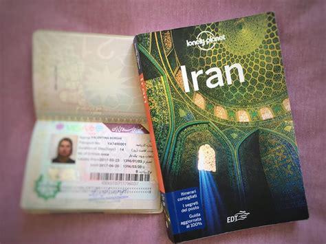 consolato iraniano visto il visto per entrare in iran come si ottiene by beborghi