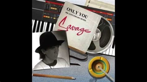 savage only you savage only you 30th anniversary remix by rafael lambert