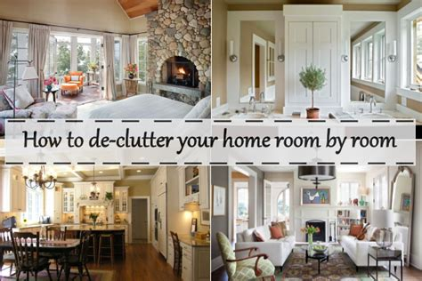 how to organize your home room by room how to de clutter your home room by room