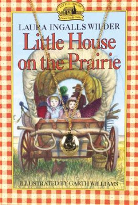 the little house book little house on the prairie book and charm paperback tattered cover book store