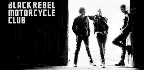 black rebel motorcycle club black rebel motorcycle club archives chordblossom