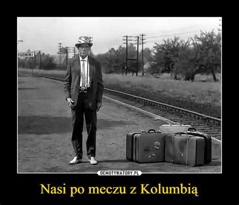 mocne memy po meczu polska kolumbia zobacz telewizja
