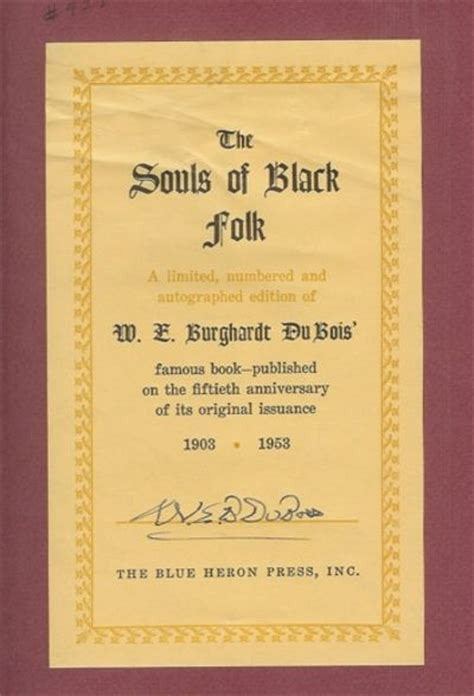 The Souls Of Black Folk Essays by The Souls Of Black Folk Essays And Sketches By Du Bois W E Burghardt 1953