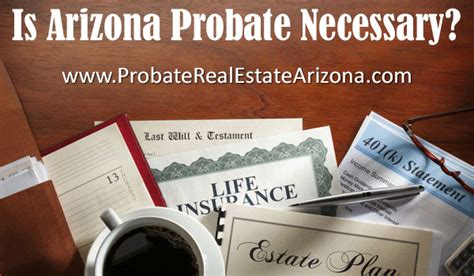 Arizona Probate Court Records Is Arizona Probate Necessary