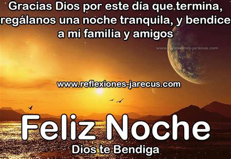 imagenes feliz noche dios les bendiga feliz noche dios te bendiga buenas noches pinterest