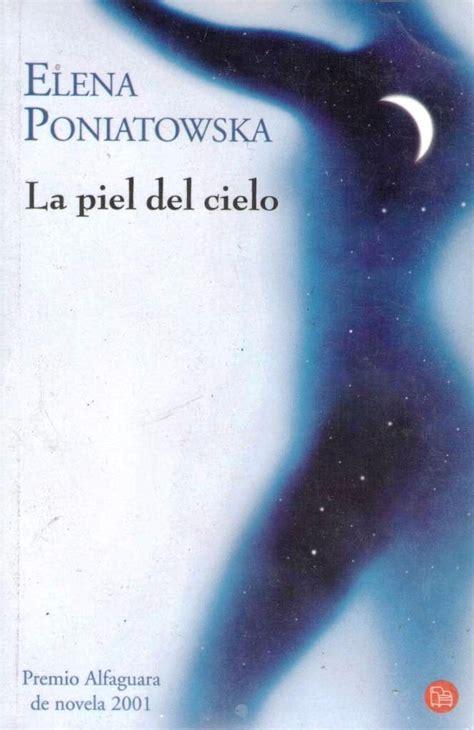 la piel del cielo la piel del cielo de elena poniatowska 180 00 en mercadolibre