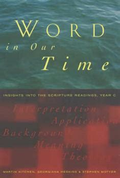 insights into scripture books word in our time insights into the scripture readings