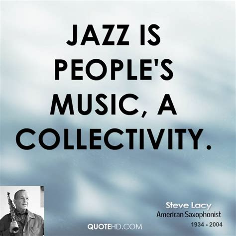 swing music quotes quotes from jazz musicians quotesgram