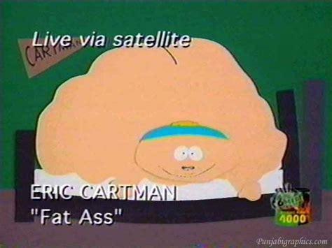Fat Ass Meme - funny television fat ass south park punjabigraphics com