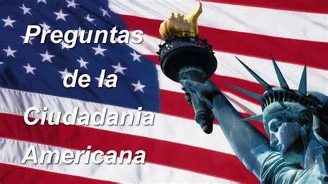 preguntas examen ciudadania espanol preguntas y respuestas de la ciudadania americana en