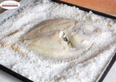 rombo cucinare rombo al sale con erbe aromatiche cucinare it