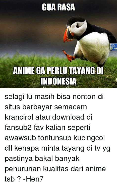 Lu Yg Bisa Di Cas 25 best memes about anime anime memes