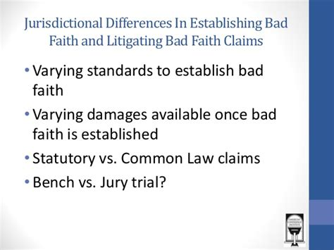 bench vs jury trial procedural issues in bad faith litigation