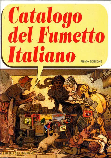 libreria fumetto libreria dell immagine catalogo fumetto italiano