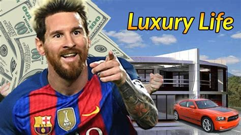 messi biography youtube lionel messi luxury lifestyle biography family net