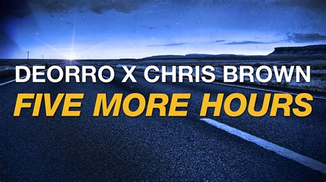 More From 5 by Deorro X Chris Brown Five More Hours Cover
