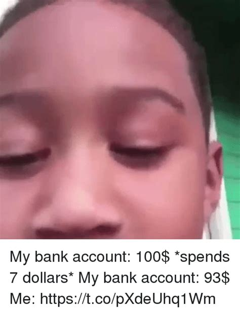 my bank my bank account 100 spends 7 dollars my bank account 93