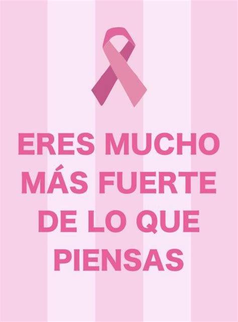 imagenes positivas sobre el cancer 72 best images about frases rosas on pinterest einstein