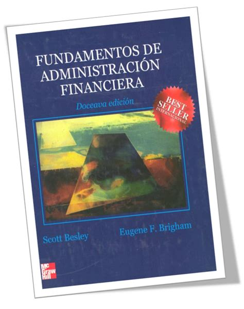 descargar pdf w eugene smith libro de texto fundamentos de administraci 243 n financiera scott besley freelibritos