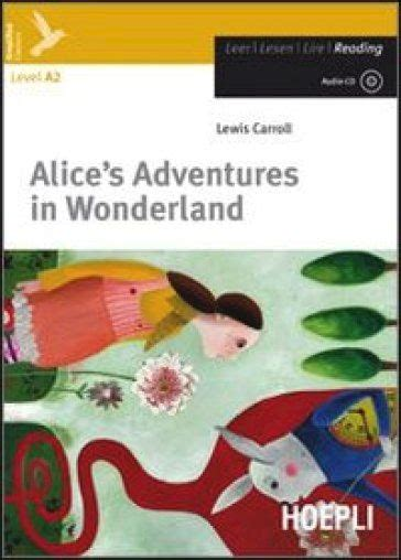 libro alices adventures in wonderland alice s adventures in wonderland carroll l libro hoepli editore