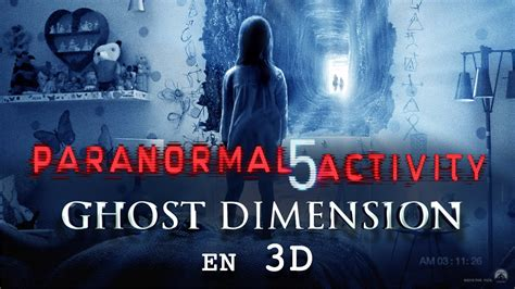 film ghost bande annonce vf paranormal activity 5 ghost dimension bande annonce 2